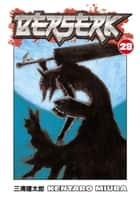 Berserk Volume 28 ebook by Kentaro Miura
