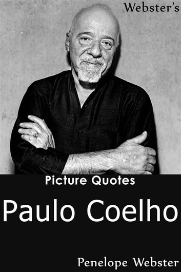 Citaten Roald Dahl : Websters paulo coelho picture quotes ebook door penelope webster