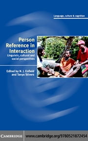 Person Reference in Interaction ebook by Enfield,N. J.