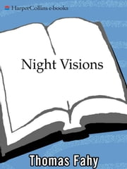 Night Visions - A Novel of Suspense ebook by Thomas Fahy