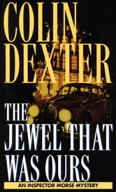 Jewel That Was Ours ebook by Colin Dexter