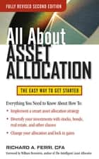 All About Asset Allocation, Second Edition ebook by Richard Ferri