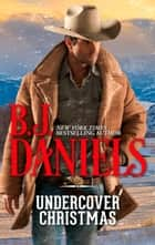 Undercover Christmas (Mills & Boon M&B) ebook by B.J. Daniels