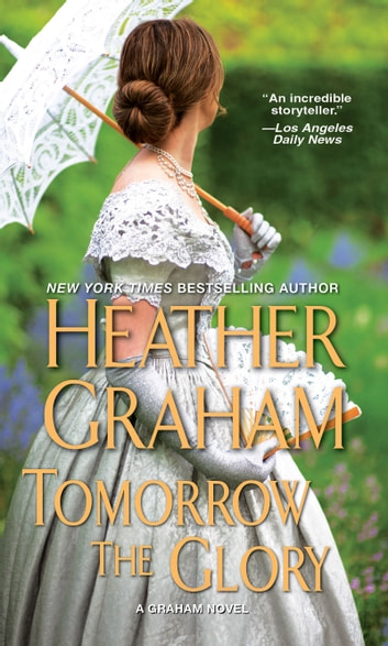 Tomorrow the Glory ebook by Heather Graham