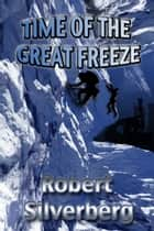 Time of the Great Freeze ebook by