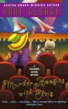 Murder Boogies with Elvis - A Southern Sisters Mystery ebook by Anne George