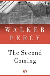 The Second Coming ebook by Walker Percy