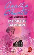 Musique barbare ebook by Agatha Christie