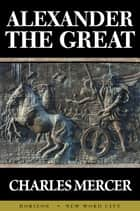 Alexander the Great ebook by