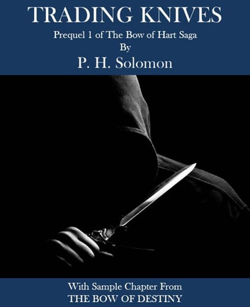 Trading Knives ebook by P. H. Solomon