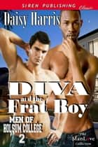 Diva and the Frat Boy ebook by Daisy Harris