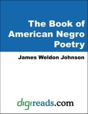 The Book of American Negro Poetry ebook by Johnson, James Weldon
