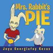 Mrs. Rabbit's Pie ebook by Joya Georgiafay Kezas
