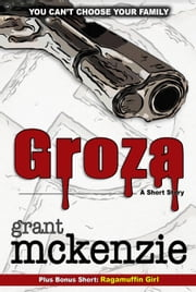 Groza ebook by Grant McKenzie
