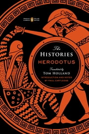 The Histories ebook by Herodotus, Tom Holland, Paul Cartledge,...