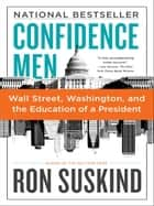 Confidence Men ebook by Ron Suskind