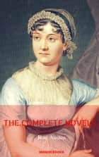 Jane Austen: The Complete Novels [With Active Table of Contents] (Manor Books) ebook by Jane Austen,Manor Books