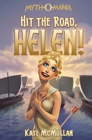 Hit the Road Helen! ebook by McMullan, Kate