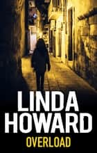 Overload ebook by Linda Howard