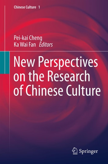 New Perspectives on the Research of Chinese Culture ebook by