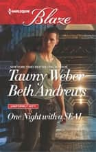 One Night with a SEAL - All Out\All In ebook by Tawny Weber, Beth Andrews