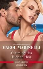 Claiming His Hidden Heir ebook by Carol Marinelli