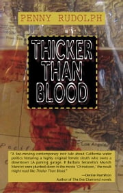 Thicker Than Blood - A Rachel Chavez Mystery ebook by Penny Rudolph