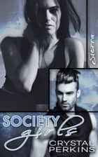 Society Girls: Sierra ebook by Crystal Perkins