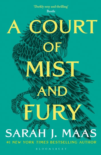 A Court of Mist and Fury - The #1 bestselling series ebook by Sarah J. Maas