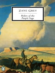 Riders of the Purple Sage ebook by Zane Grey,Jane Tompkins