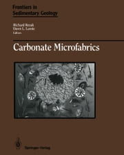 Carbonate Microfabrics ebook by Richard Rezak,Dawn L. Lavoie