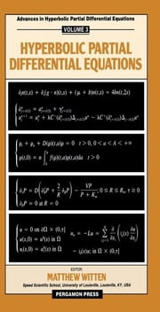 Hyperbolic Partial Differential Equations: Modern Applied Mathematics and Computer Science ebook by Witten, Matthew