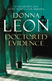 Doctored Evidence - (Brunetti 13) ebook by Donna Leon