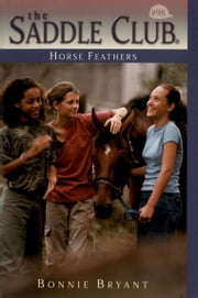 Horse Feathers ebook by Bonnie Bryant