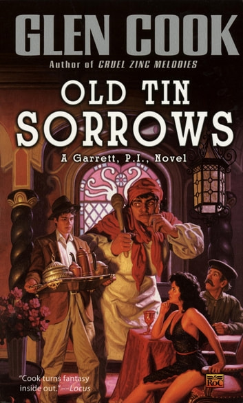 Old Tin Sorrows ebook by Glen Cook