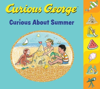Curious George Curious About Summer ebook by H. A. Rey
