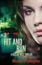 Hit and Run ebook by Maxine O'Callaghan