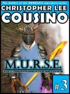 M.u.r.s.e. #3 ebook by Christopher Lee Cousino
