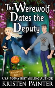 The Werewolf Dates The Deputy ekitaplar by Kristen Painter