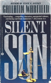 Silent Son ebook by Gallatin Warfield
