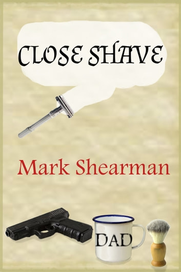Close Shave ebook by Mark Shearman