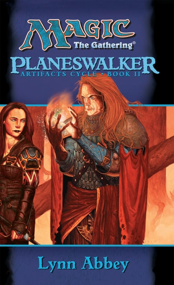 Planeswalker ebook by Lynn Abbey