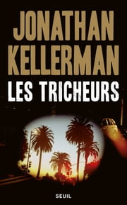 Les Tricheurs ebook by Jonathan Kellerman