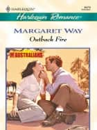 Outback Fire ebook by Margaret Way