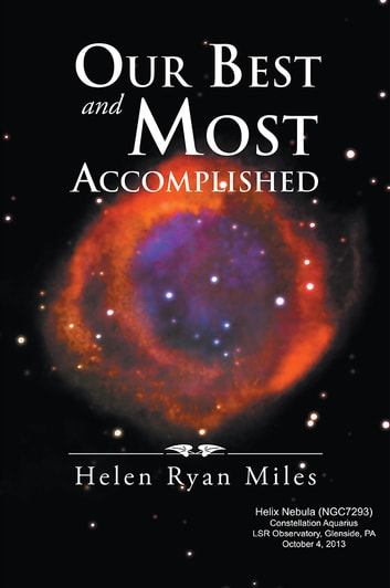 Our Best and Most Accomplished ebook by Helen Ryan Miles