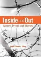 Inside and Out ebook by Elaine J. Leeder