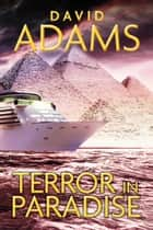 Terror in Paradise ebook by David Adams
