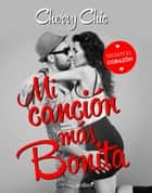 Mi canción más bonita ebook by Cherry Chic