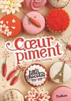 Les filles au chocolat : Cœur Piment ebook by Cathy Cassidy, Anne Guitton