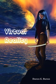 Virtual Reality ebook by Darren G. Burton